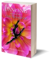 Dancing with Your Story from the Inside Out - https://www.amazon.com/Dancing-Your-Story-Inside-Out/dp/194581206