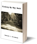 Finding My Way Back - https://www.amazon.com/Finding-Way-Back-Deborah-Killebrew/dp/194581201X