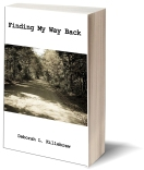 "Finding My Way Back by Deborah Killebrew. ""A Tragic & Inspirational Story Told by a Woman Who Can Not Speak"" What would you do if you suddenly found everything you knew was taken away from you? What if in the blink of an eye, you no longer were able to speak, walk, work, or dress yourself? What would you do if you could not even tell your children that you loved them? For Debbie Killebrew, these horrible questions came true in one night of drinking that changed her life forever. However, Debbie has fought to overcome the impossible, even when she was told that she would never walk again, never drive again, and never live a normal life again. Her inspiring true story will show you that no matter what twists and turns life takes, you can get up and keep going – and also serves as an unfortunately realistic testimony about how drinking and driving can truly take away everything you know."