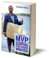 Become the MVP in Your Industry by Surfing the Radio Waves - https://www.amazon.com/Become-Industry-Surfing-Radio-Waves/dp/1945812001