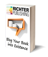 Blog Your Book into Existence - https://www.amazon.com/Blog-Your-Existence-Richter-Publishing/dp/0692275908