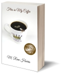 Flies in My Coffee - https://www.amazon.com/Flies-My-Coffee-Rene-Harris/dp/1945812028