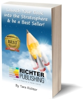 Launch Your Book into the Stratsophere and be a Best Seller! - https://www.amazon.com/Launch-Stratosphere-Seller-Richter-Publishing/dp/0692425330/