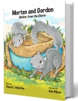 Morten and Gordon: Shelter from the Storm - https://www.amazon.com/Morten-Gordon-Donna-L-Valentino/dp/194581215X