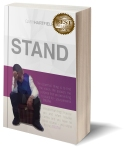 Stand - https://www.amazon.com/Stand-Gary-Hartfield/dp/0692549579/