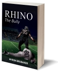https://www.amazon.com/Rhino-Bully-Myron-Brubaker/dp/1945812389