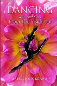 Dancing With Your Story From the Inside Out