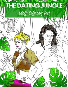The Dating Jungle Coloring Book Kindle